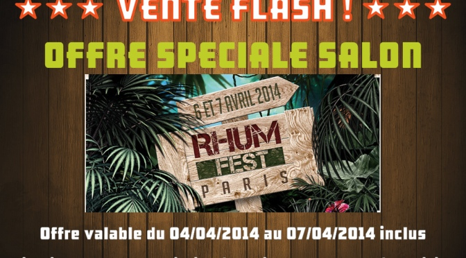 Boutique-Rhum.com : Ventes Flash du 4 au 7 avril 2014