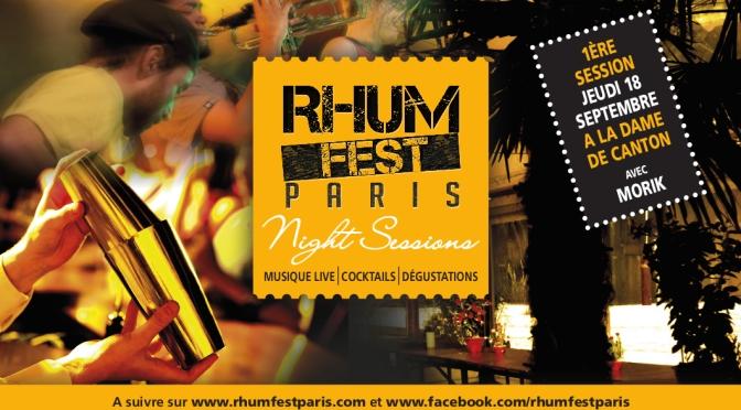 Rhum Fest Night Sessions
