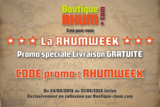 Boutique-Rhum.com crée «La RHUMWEEK» pour tous les amateurs de rhums