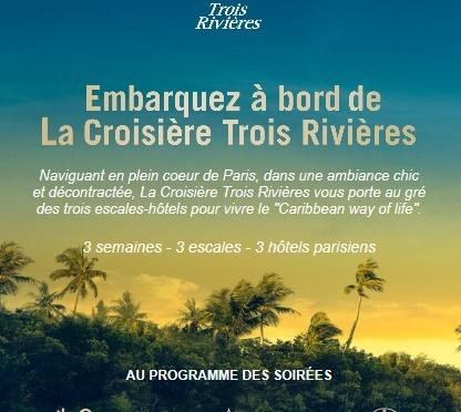 La Croisière Trois Rivières en plein coeur de Paris du 13 novembre au 2 décembre 2017